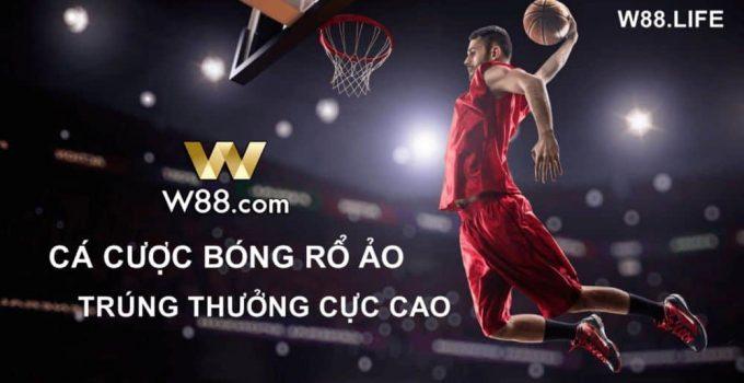 kinh nghiệm chơi cá cược bóng rổ online w88